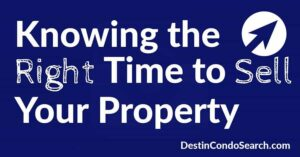 Knowing the right time to sell your property